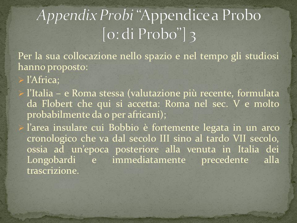 Appendix Probi Appendice a Probo [o: di Probo ] 3